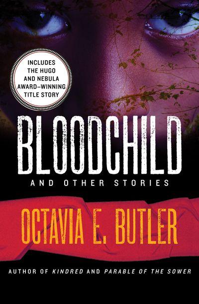 Buy Bloodchild at Amazon