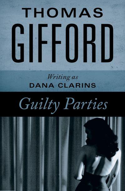 Buy Guilty Parties at Amazon