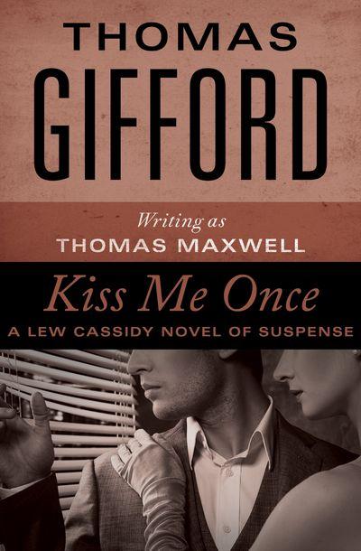 Buy Kiss Me Once at Amazon