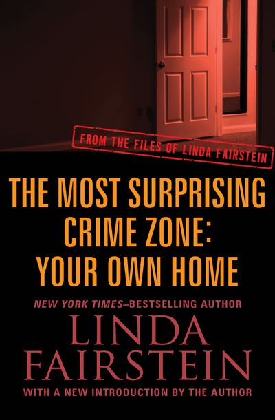 Buy The Most Surprising Crime Zone: Your Own Home at Amazon