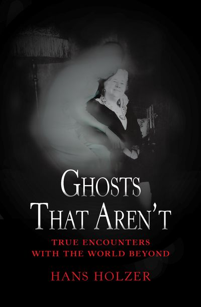 Ghosts That Aren't