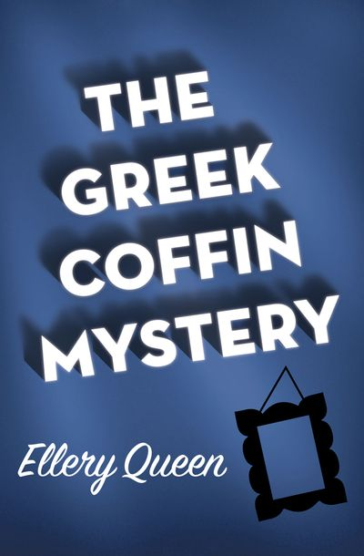 Buy The Greek Coffin Mystery at Amazon