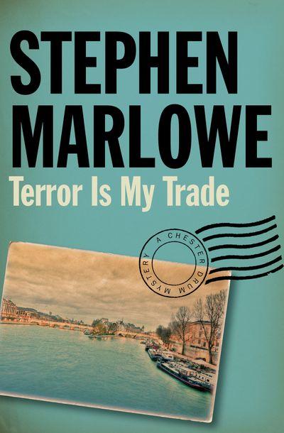 Buy Terror Is My Trade at Amazon