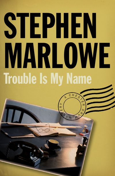 Buy Trouble Is My Name at Amazon