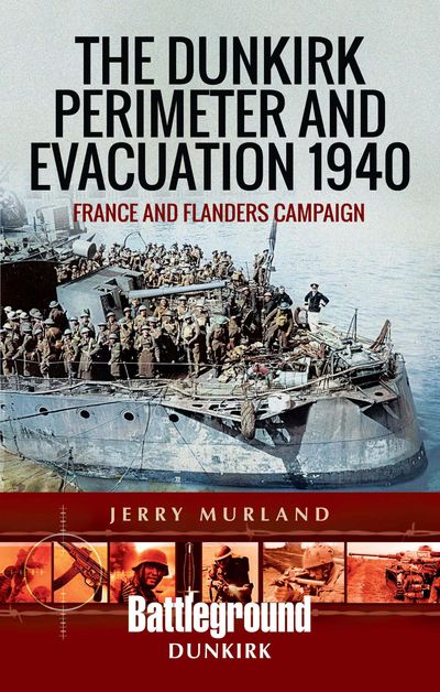 Buy The Dunkirk Perimeter and Evacuation 1940 at Amazon