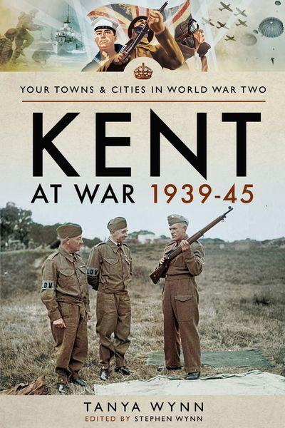 Buy Kent at War 1939–45 at Amazon