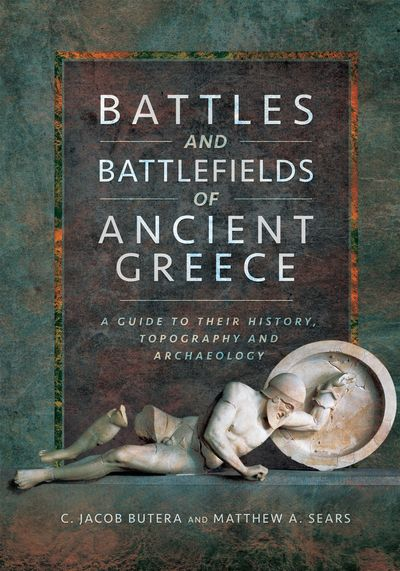 Buy Battles and Battlefields of Ancient Greece at Amazon