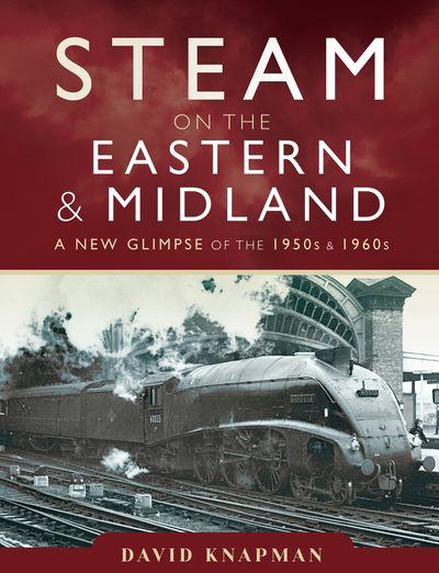 Steam on the Eastern & Midland