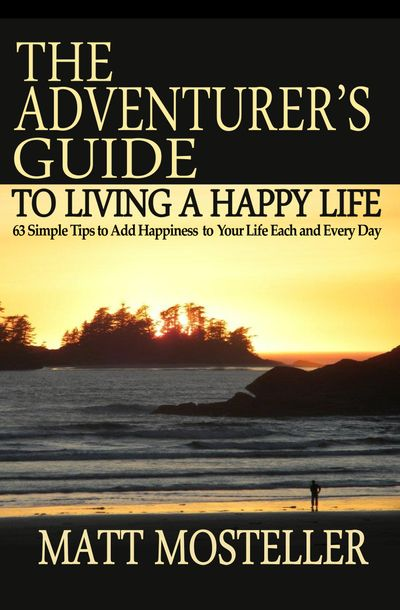 Buy The Adventurer's Guide to Living a Happy Life at Amazon