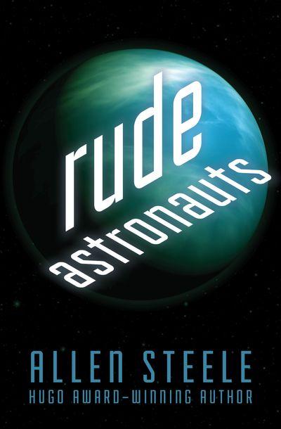 Buy Rude Astronauts at Amazon