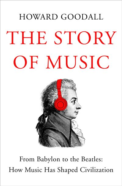 Buy The Story of Music at Amazon