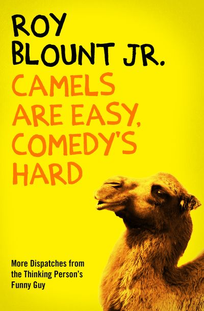 Buy Camels Are Easy, Comedy's Hard at Amazon