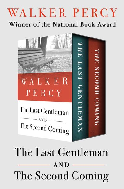 The Last Gentleman and The Second Coming