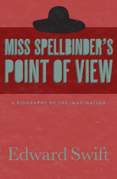 Buy Miss Spellbinder's Point of View at Amazon