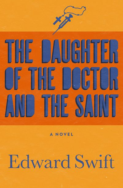 Buy The Daughter of the Doctor and the Saint at Amazon