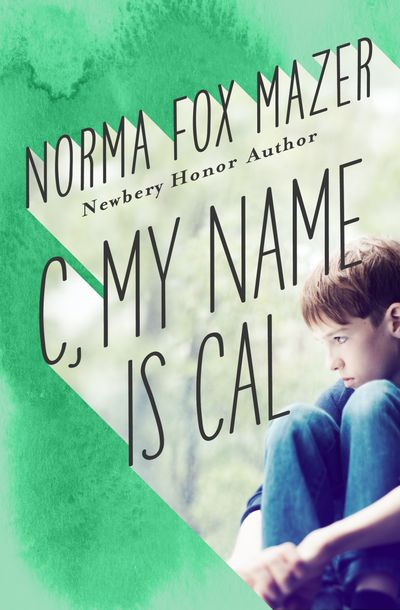 Buy C, My Name Is Cal at Amazon