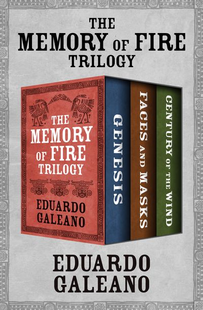 Buy The Memory of Fire Trilogy at Amazon