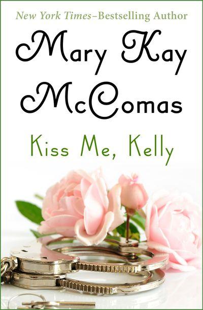 Buy Kiss Me, Kelly at Amazon