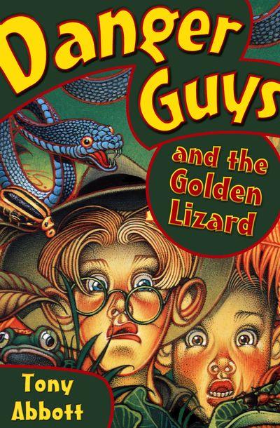 Buy Danger Guys and the Golden Lizard at Amazon