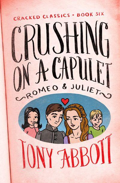 Buy Crushing on a Capulet at Amazon