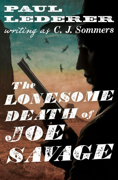 Buy The Lonesome Death of Joe Savage at Amazon