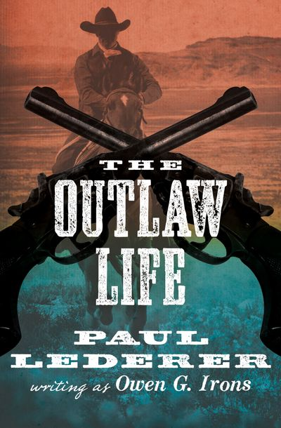 Buy The Outlaw Life at Amazon