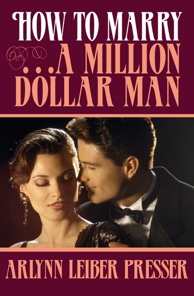 How to Marry . . . a Million-Dollar Man