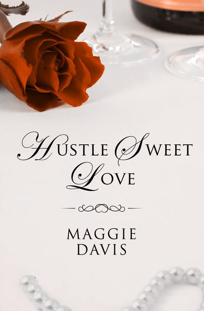 Hustle Sweet Love