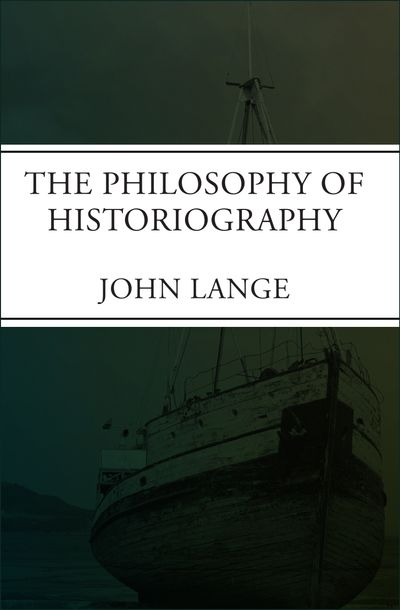 Buy The Philosophy of Historiography at Amazon