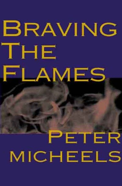 Buy Braving the Flames at Amazon