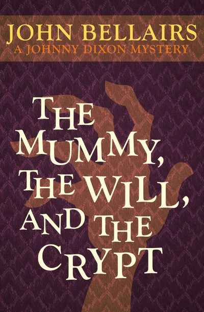 Buy The Mummy, the Will, and the Crypt at Amazon