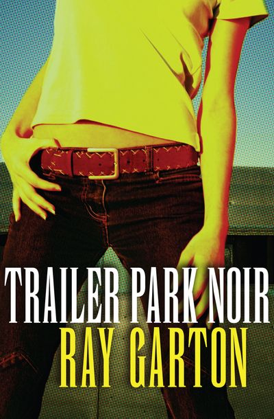Buy Trailer Park Noir at Amazon