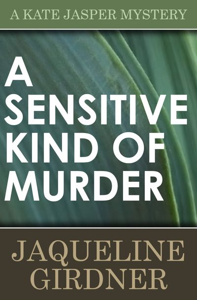 Buy A Sensitive Kind of Murder at Amazon