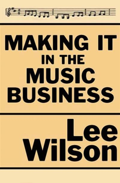 Buy Making It in the Music Business at Amazon