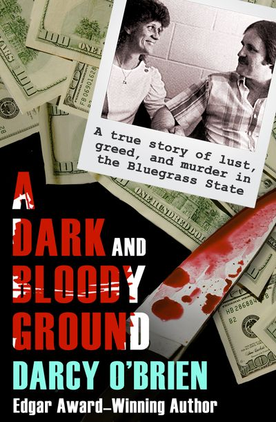 A Dark and Bloody Ground