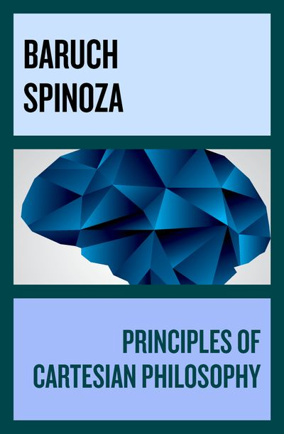 Principles of Cartesian Philosophy