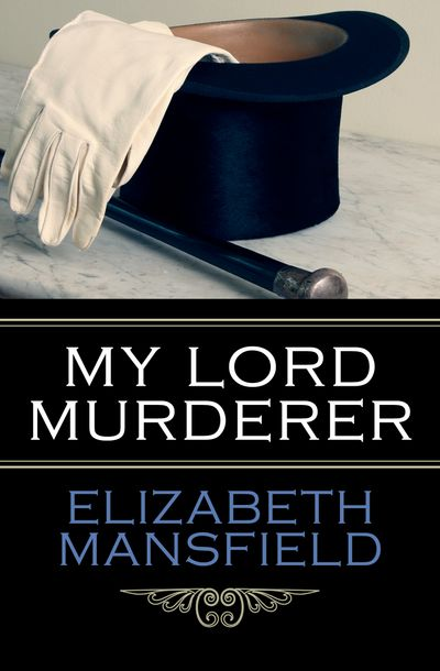 Buy My Lord Murderer at Amazon