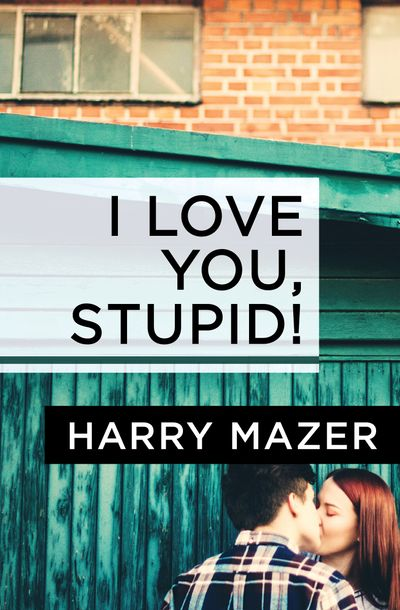Buy I Love You, Stupid! at Amazon