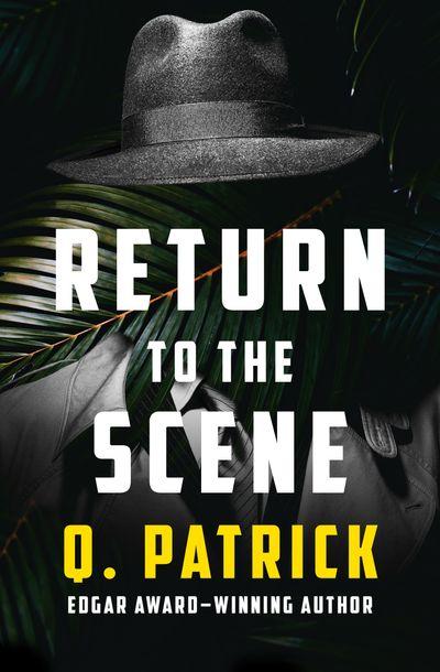 Return to the Scene