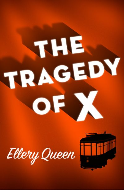 Buy The Tragedy of X at Amazon