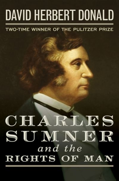 Buy Charles Sumner and the Rights of Man at Amazon
