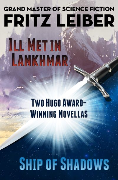 Buy Ill Met in Lankhmar and Ship of Shadows at Amazon