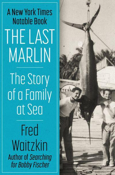 The Last Marlin