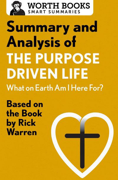 Buy Summary and Analysis of The Purpose Driven Life: What On Earth Am I Here For? at Amazon