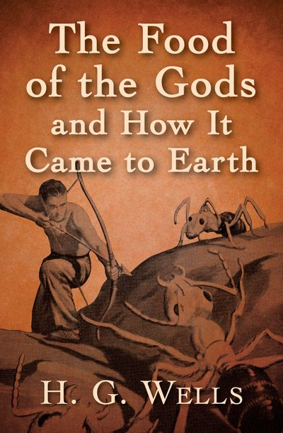 Buy The Food of the Gods and How It Came to Earth at Amazon