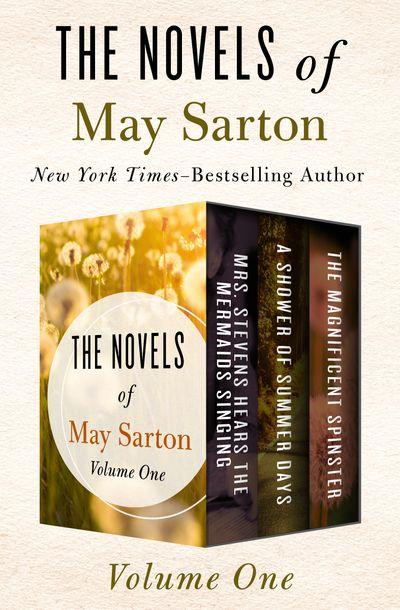 Buy The Novels of May Sarton Volume One at Amazon