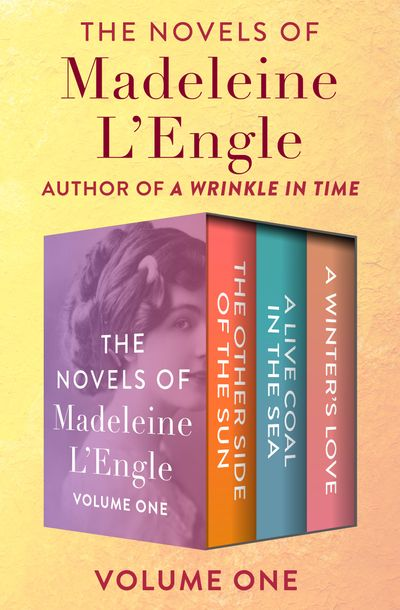 Buy The Novels of Madeleine L'Engle Volume One at Amazon