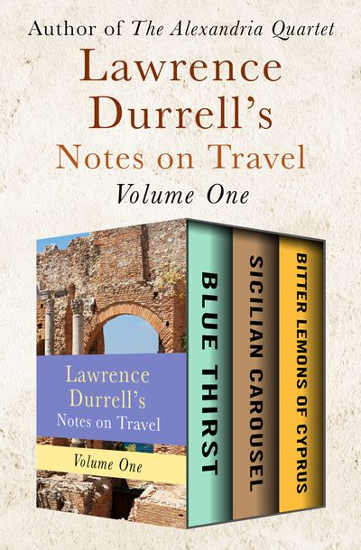 Buy Lawrence Durrell's Notes on Travel Volume One at Amazon
