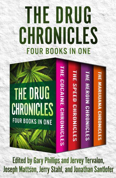 The Drug Chronicles