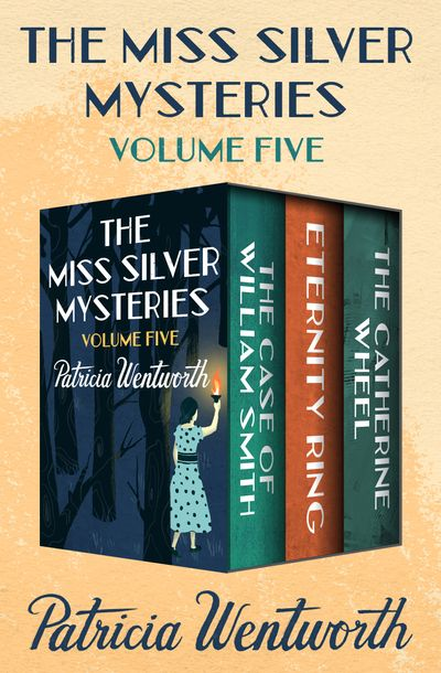 The Miss Silver Mysteries Volume Five